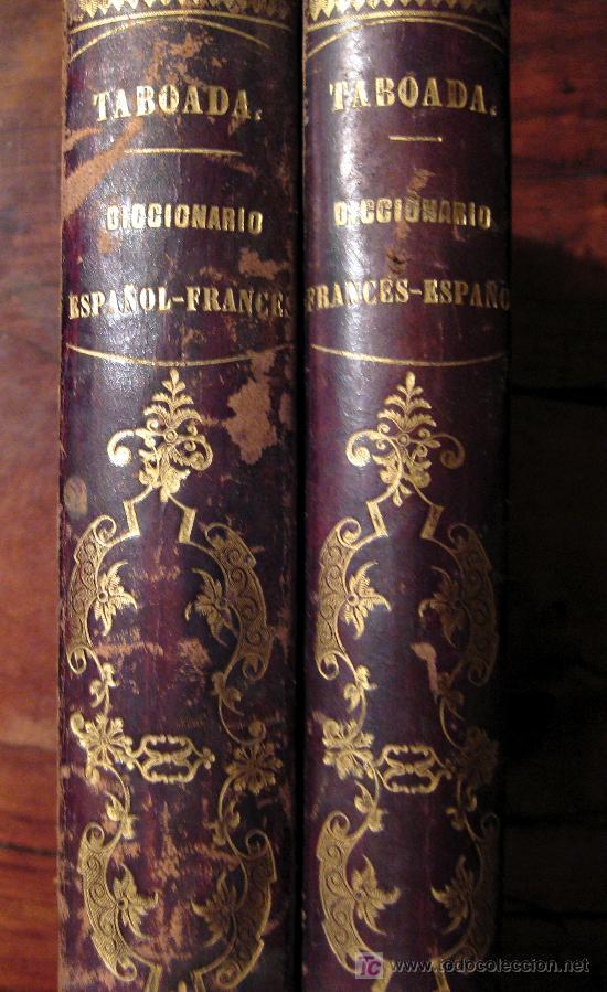 Diccionarios antiguos: NOVÍSIMO DICCIONARIO FRANCÉS-ESPAÑOL Y ESPAÑOL-FRANCÉS. NÚÑEZ DE TABOADA. 1863. 2 TOMOS - Foto 2 - 27385486