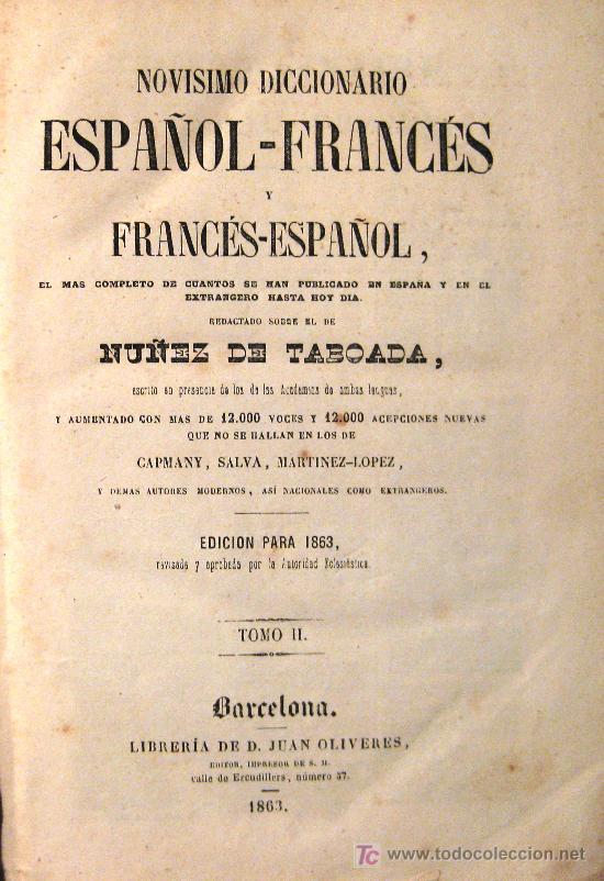 Diccionarios antiguos: NOVÍSIMO DICCIONARIO FRANCÉS-ESPAÑOL Y ESPAÑOL-FRANCÉS. NÚÑEZ DE TABOADA. 1863. 2 TOMOS - Foto 3 - 27385486