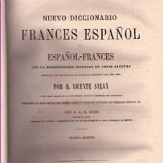 Diccionarios antiguos: NUEVO DICCIONARIO FRANCÉS-ESPAÑOL / ESPAÑOL-FRANCÉS / VICENTE SALVÀ (DOS TOMOS) / 1870 4ª EDICIÓN. Lote 24688651