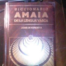 Diccionarios antiguos: DICCIONARIO AMAIA DE LA LENGUA VASCA. EDICION LIMITADA DE LUJO. JAIME DE KEREXETA.. Lote 27150012