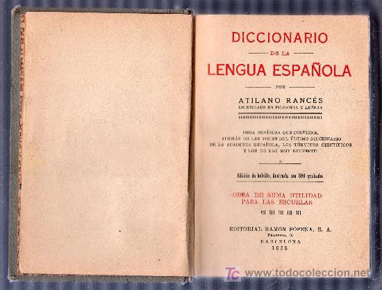 Diccionarios antiguos: DICCIONARIO DE LA LENGUA ESPAÑOLA. ATILANO RANCES. 1935. - Foto 4 - 18621183