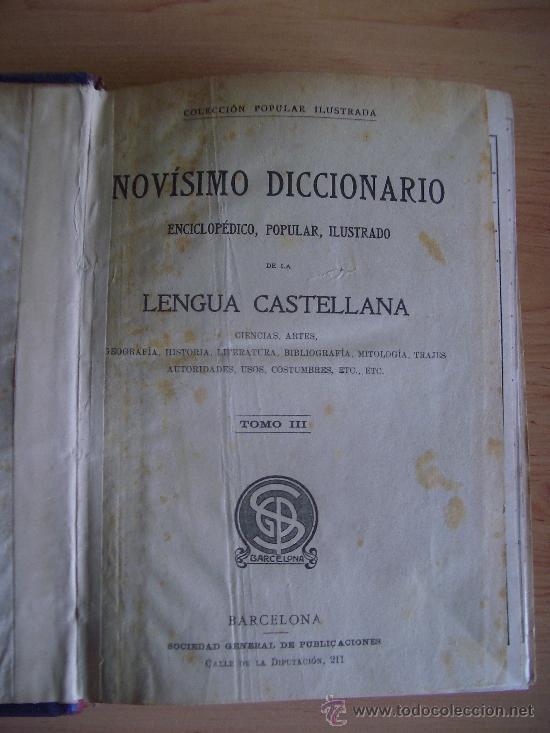 Diccionarios antiguos: NOVISIMO DICCIONARIO ENCICLOPEDICO, POPULAR ILUSTRADO DE LA LENGUA CASTELLANA. TOMO III. LITERACOMIC - Foto 2 - 27241212