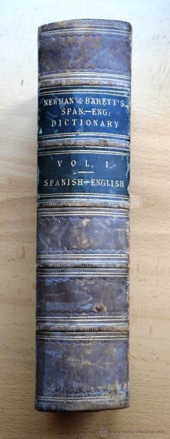 DICTIONARY OF THE SPANISH AND ENGLISH LANGUAGES - VOL I - M.SEOANE - SPANISH-ENGLISH - S. XIX (Libros Antiguos, Raros y Curiosos - Diccionarios)