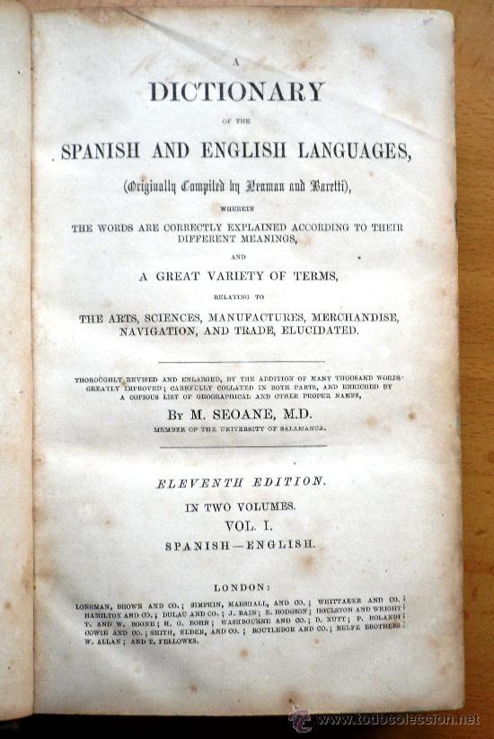 Diccionarios antiguos: DICTIONARY OF THE SPANISH AND ENGLISH LANGUAGES - VOL I - M.SEOANE - SPANISH-ENGLISH - S. XIX - Foto 3 - 26803846
