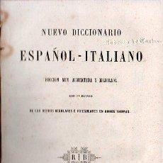 Diccionarios antiguos: NUEVO DICCIONARIO ESPAÑOL - ITALIANO. EDITADO EN PARIS AÑO 1853. Lote 25707507