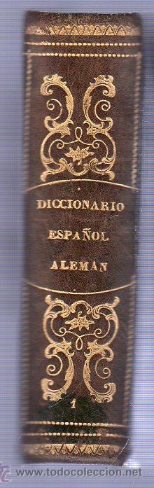 Diccionarios antiguos: NUEVO DICCIONARIO DE LAS LENGUAS ESPAÑOLAS Y ALEMANA POR FRANCESON - DOS TOMOS - Foto 4 - 25707174