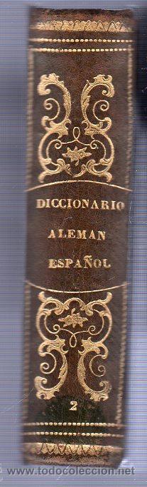 Diccionarios antiguos: NUEVO DICCIONARIO DE LAS LENGUAS ESPAÑOLAS Y ALEMANA POR FRANCESON - DOS TOMOS - Foto 7 - 25707174