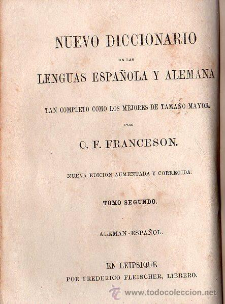 Diccionarios antiguos: NUEVO DICCIONARIO DE LAS LENGUAS ESPAÑOLAS Y ALEMANA POR FRANCESON - DOS TOMOS - Foto 8 - 25707174
