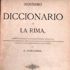 Diccionarios antiguos: DICCIONARIO DE LA RIMA POR JUAN LANDA - BARCELONA 1867. Lote 26653407