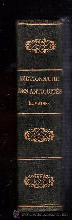 Diccionarios antiguos: DICTIONAIRE DES ANTIQUIES ROMAINES - PARIS 1861 - Foto 2 - 28087185