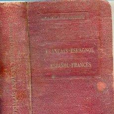 Diccionarios antiguos: ROZZOL : FRANÇAIS / ESPAGNOL Y ESPAÑOL / FRANCÉS. Lote 28058720