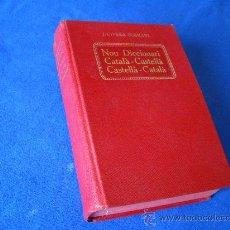 Diccionarios antiguos: NOU DICCIONARY CATALA - CASTELLA CASTELLA - CATALA - AÑO 1931 - IMPECABLE - ( 16.5 X 11..5 ). Lote 28384970