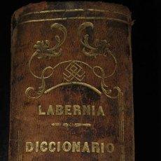 Diccionarios antiguos: LABERNIA. DICCIONARIO MANUAL DE LA LENGUA CASTELLANA CON LA CORRESPONDENCIA LATINA. 1850. Lote 28925014