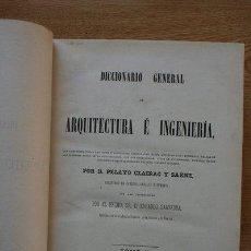 Diccionarios antiguos: DICCIONARIO GENERAL DE ARQUITECTURA E INGENIERÍA. TOMO II. CE- E. CLAIRAC Y SÁENZ (PELAYO). Lote 29422604