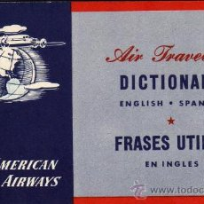 Diccionarios antiguos: AIR TRAVELERS. DICTIONARY ENGLISN- SPANISH. FRASES ÚTILES EN INGLÉS. Lote 29769684