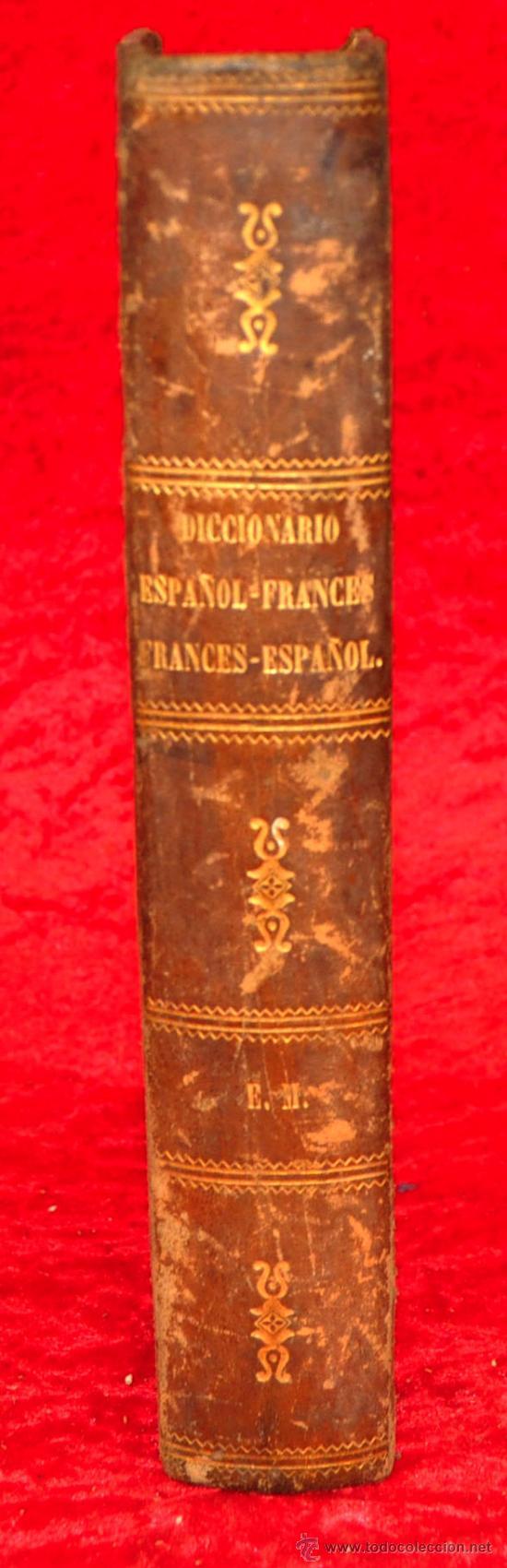 ANTIGUO DICCIONARIO FRANCES ESPAÑOL DE 1862. VICENTE SALVA. 13 EDICION. LIBRERIA GARNIER PARIS (Libros Antiguos, Raros y Curiosos - Diccionarios)