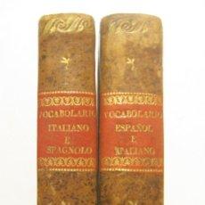 Diccionarios antiguos: 1796. VENECIA. ANTIGUO DICCIONARIO ITALIANO-ESPAÑOL-ITALIANO. COMPLETO. 2 TOMOS. LINGÜISTICA. . Lote 30802490