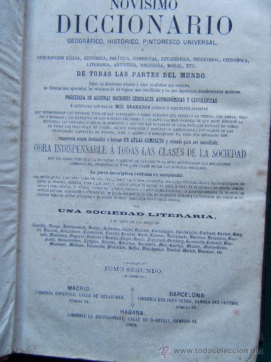 Diccionarios antiguos: NOVISIMO DICCIONARIO GEOGRAFICO, HISTORICO, UNIVERSAL...- (VER FOTOS TOMOS 2-3-4. FALTA EL 1) - 1864 - Foto 4 - 30882002