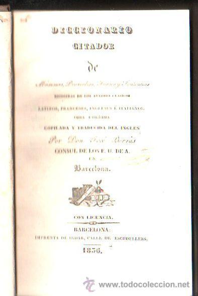 DICCIONARIO CITADOR, AUTORES CLÁSICOS, JOSÉ BORRÁS, BARCELONA, INDAR 1856 (Libros Antiguos, Raros y Curiosos - Diccionarios)