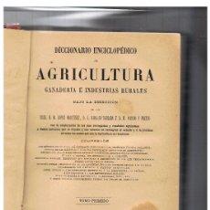 Diccionarios antiguos: DICCIONARIO ENCICLOPÉDICO DE AGRICULTURA GANADERÍA É INDUSTRIAS RURALES. 8 TOMOS. Lote 31191557