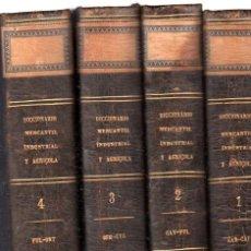 Diccionarios antiguos: DICCIONARIO DE MATERIA MERCANTIL, INDUSTRIAL Y AGRÍCOLA, JOSÉ ORIOL, 4 TMS, IMP.GASPAR, BCN, 1851. Lote 32050883