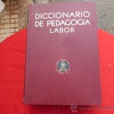 Diccionarios antiguos: DICCIONARIO DE PEDAGOGIA LABOR TOMO SEGUNDO I-Z 1936. Lote 32227980