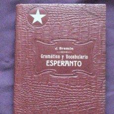 Diccionarios antiguos: J.BREMÓN. GRAMÁTICA Y VOCABULARIO. ESPERANTO.. F.GRANADA Y CA EDITORES. 1934.. Lote 32748288