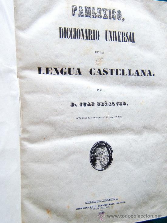 Diccionarios antiguos: PANLEXICO-DICCIONARIO UNIVERSAL DE LA LENGUA CASTELLANA-JUAN PEÑALVER-1849-COMPLETO. - Foto 2 - 33154002
