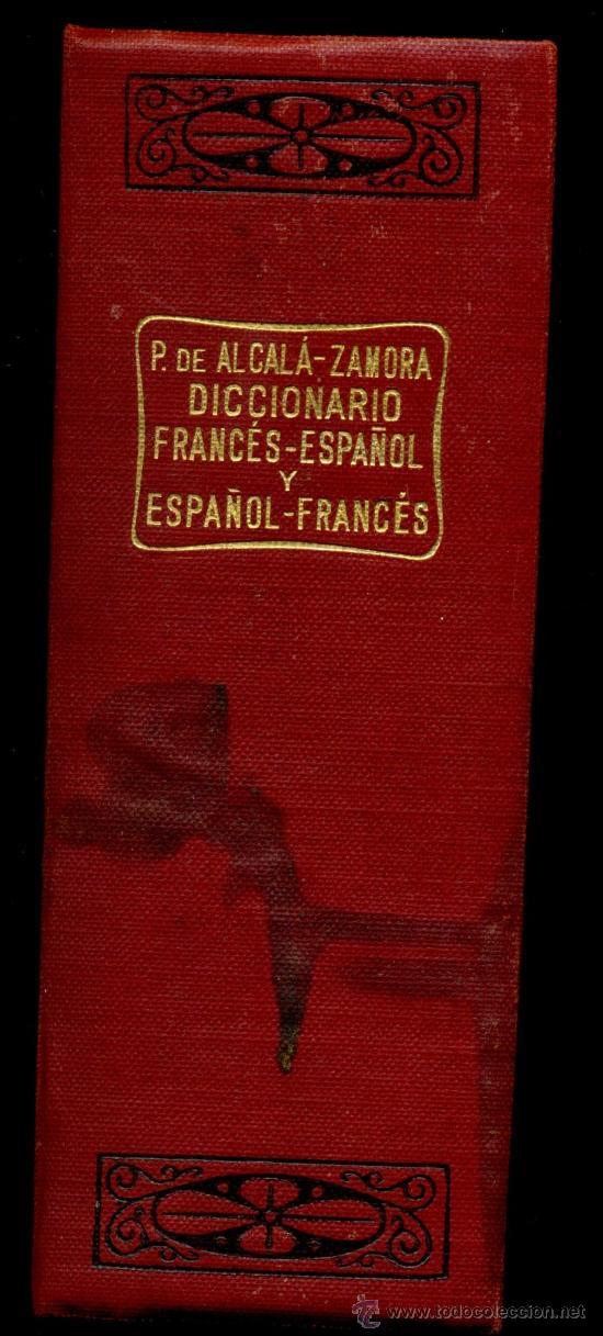 Diccionarios antiguos: Diccionario Francés / Español – Español / Francés - Foto 2 - 33472659