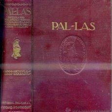 Diccionarios antiguos: PAL.LAS - DICCIONARIO ENCICLOPÉDICO EN CINCO IDIOMAS (1928). Lote 33547692