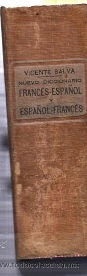 Diccionarios antiguos: VICENTE SALVA NUEVO DICCIONARIO FRANCÉS Y ESPAÑOL, GARNIER HERMANOS PARIS - Foto 2 - 34077458