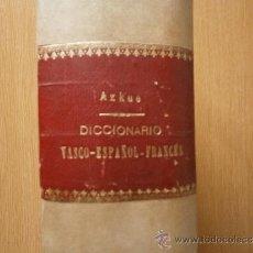 Diccionarios antiguos: DICCIONARIO VASCO ESPAÑOL FRANCÉS AZKUE AÑO 1905-1906. Lote 34957798