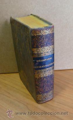 DICCIONARIO CATALAN-CASTELLANO POR F. M. F. P. Y M. M. 1839. (Libros Antiguos, Raros y Curiosos - Diccionarios)