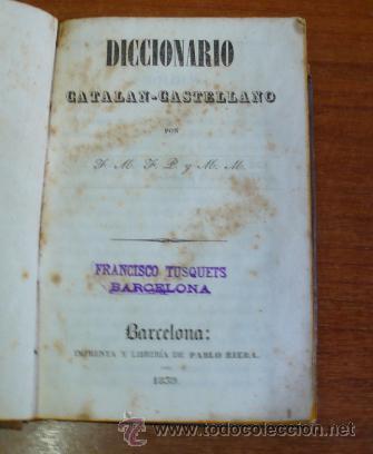 Diccionarios antiguos: DICCIONARIO CATALAN-CASTELLANO POR F. M. F. P. Y M. M. 1839. - Foto 2 - 35170646