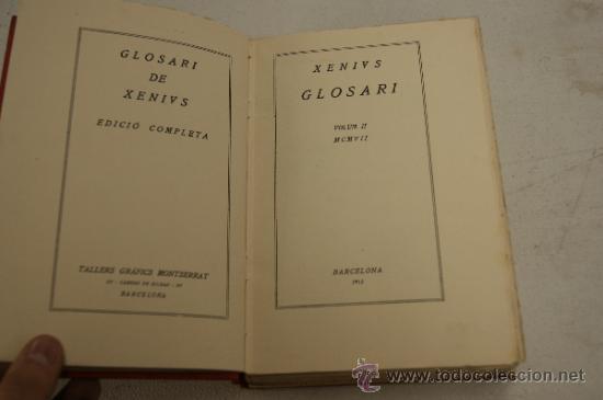 Diccionarios antiguos: Glossari de xenivs, edicio completa, en català. Volum II. 1915. - Foto 3 - 35481662