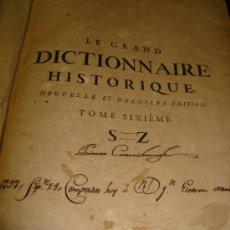 Diccionarios antiguos: LE GRAND DICTIONAIRE HISTORIQUE, L´HISTOIRE SACRÉE AT PROFANE, LOUIS MORERI, TOME VI, PARIS 1732. Lote 35511085
