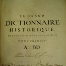 Diccionarios antiguos: LE GRAND DICTIONAIRE HISTORIQUE, L´HISTOIRE SACRÉE AT PROFANE, LOUIS MORERI, TOME I, PARIS 1732. Lote 36102817