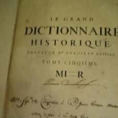 Diccionarios antiguos: LE GRAND DICTIONAIRE HISTORIQUE, L´HISTOIRE SACRÉE AT PROFANE, LOUIS MORERI, TOME V, PARIS 1732. Lote 36102853