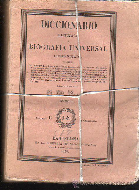DICCIONARIO HISTÓRICO O BIOGRAFÍA UNIVERSAL,11 TMS, BARCELONA LIBRERÍA DE NARCISO OLIVA 1830-34 (Libros Antiguos, Raros y Curiosos - Diccionarios)