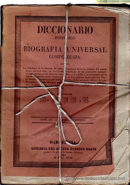 Diccionarios antiguos: DICCIONARIO HISTÓRICO O BIOGRAFÍA UNIVERSAL,11 TMS, BARCELONA LIBRERÍA DE NARCISO OLIVA 1830-34 - Foto 10 - 36105416