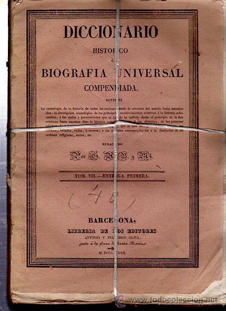 Diccionarios antiguos: DICCIONARIO HISTÓRICO O BIOGRAFÍA UNIVERSAL,11 TMS, BARCELONA LIBRERÍA DE NARCISO OLIVA 1830-34 - Foto 6 - 36105416