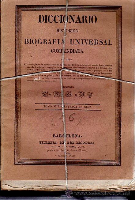 Diccionarios antiguos: DICCIONARIO HISTÓRICO O BIOGRAFÍA UNIVERSAL,11 TMS, BARCELONA LIBRERÍA DE NARCISO OLIVA 1830-34 - Foto 5 - 36105416