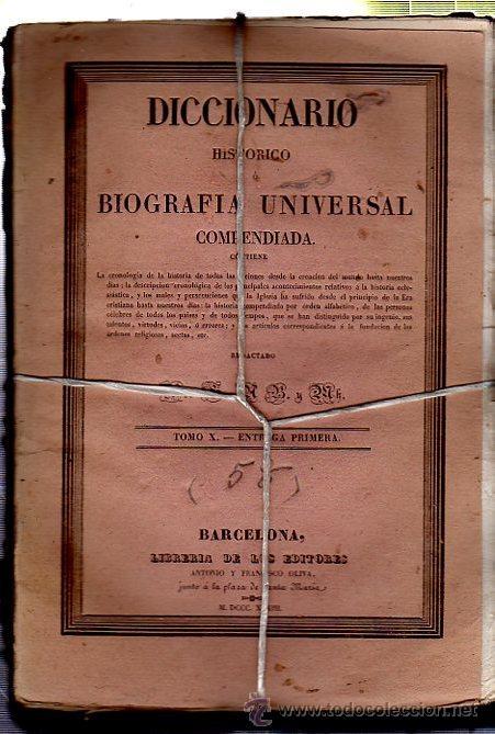Diccionarios antiguos: DICCIONARIO HISTÓRICO O BIOGRAFÍA UNIVERSAL,11 TMS, BARCELONA LIBRERÍA DE NARCISO OLIVA 1830-34 - Foto 3 - 36105416