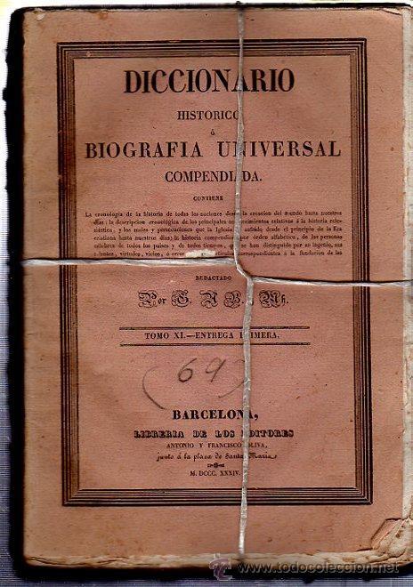 Diccionarios antiguos: DICCIONARIO HISTÓRICO O BIOGRAFÍA UNIVERSAL,11 TMS, BARCELONA LIBRERÍA DE NARCISO OLIVA 1830-34 - Foto 2 - 36105416