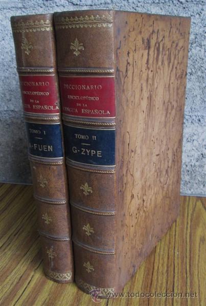 2 TOMOS .. DICCIONARIO ENCICLOPÉDICO DE LA LENGUA ESPAÑOLA .. GASPAR Y ROIG 1853 - 1855 (Libros Antiguos, Raros y Curiosos - Diccionarios)