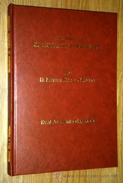 DICCIONARIO DE CALÍGRAFOS ESPAÑOLES POR MANUEL RICO Y SINOBAS, TIPOGRAFÍA DE JAIME RATÉS MADRID 1903 (Libros Antiguos, Raros y Curiosos - Diccionarios)