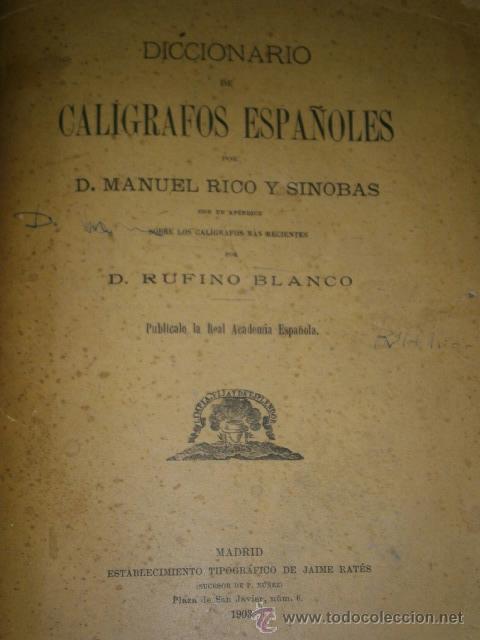Diccionarios antiguos: Diccionario de calígrafos españoles por Manuel Rico y Sinobas, Tipografía de Jaime Ratés Madrid 1903 - Foto 2 - 37404964