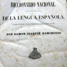 Diccionarios antiguos: DICCIONARIO NACIONAL DE LA LENGUA ESPAÑOLA. JOAQUÍN DOMÍNGUEZ. 2 TOMOS. AÑO 1853. Lote 38131155