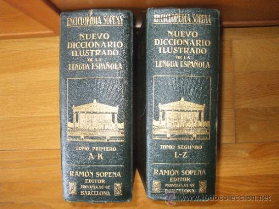 DICCIONARIO ILUSTRADO SOPENA 1930. 2 TOMOS (Libros Antiguos, Raros y Curiosos - Diccionarios)