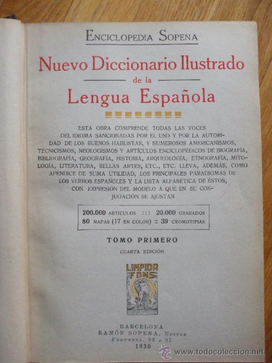Diccionarios antiguos: DICCIONARIO ILUSTRADO SOPENA 1930. 2 tomos - Foto 4 - 38605883